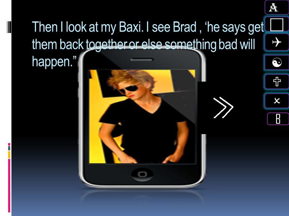 A c. Q. [ U. O. B. Then I look at my Baxi.